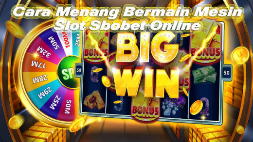 cara menang di slot sbobet indonesia